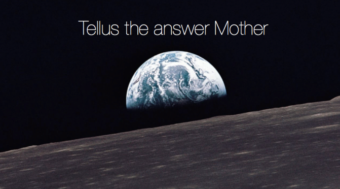 Tellus the answer Mother